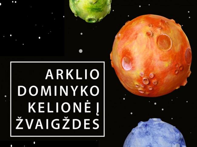 http://sokioteatras.lt/category/repertuaras/#arklio-dominyko-kelione-i-zvaigzdes